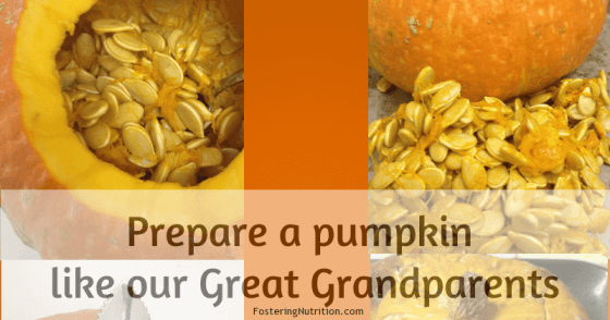 How Our Ancestors would Prepare a Pumpkin; Plus 26 Amazing Recipe links
