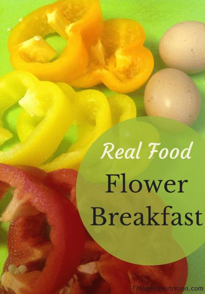 Real Food Flower Breakfast