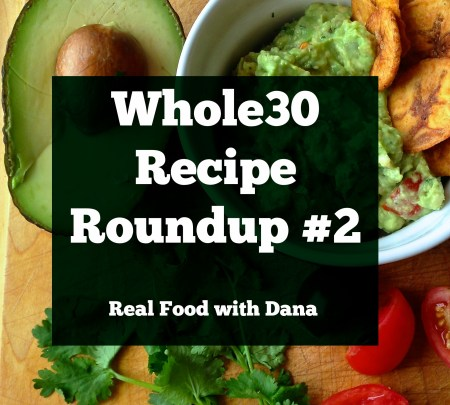 Whole30 Recipe Roundup #2
