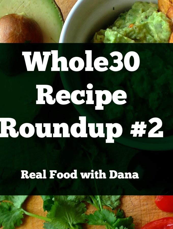 Whole30 Recipes Roundup: Week 2