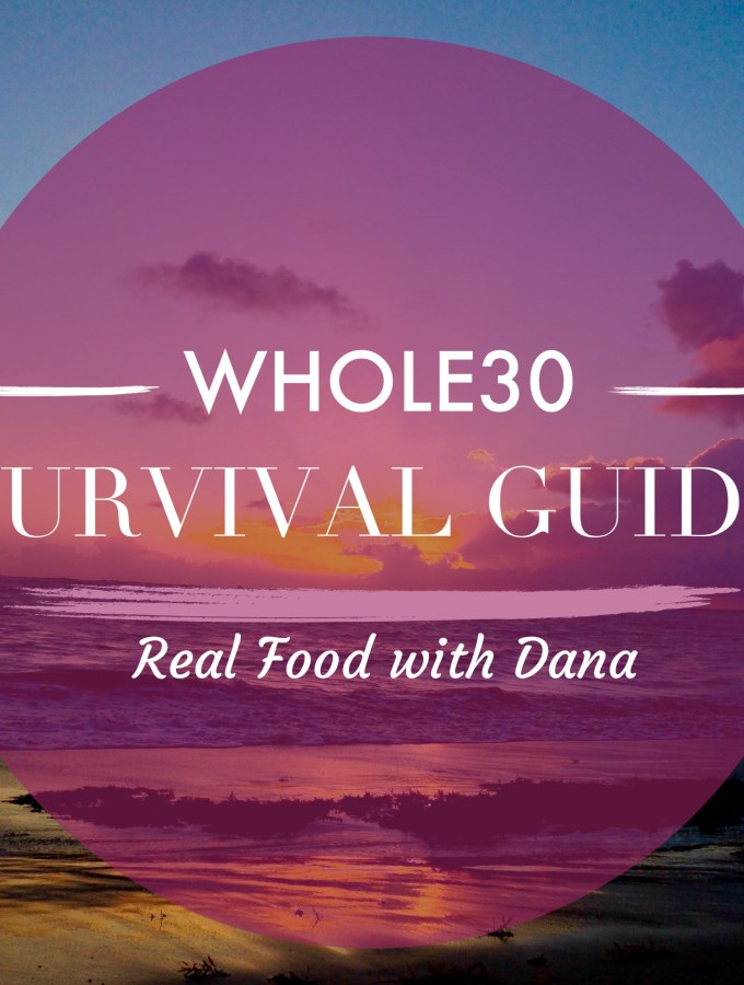 Whole30 Survival Guide.