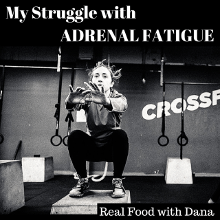 My struggle with adrenal fatigue.