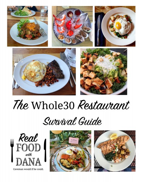 Whole30 Restaurant Survival Guide Real Food With Dana