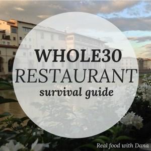 Whole30 Restaurant Survival Guide 2.0