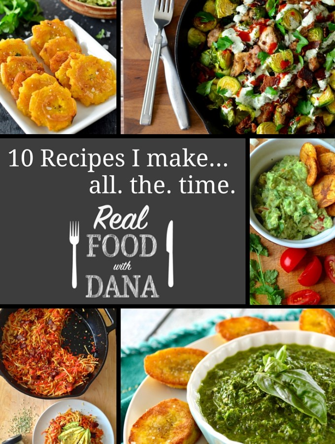 The 10 Blog Recipes I Make All the Time!