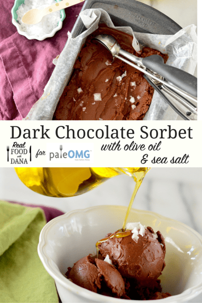 Dark Chocolate Sorbet with Olive Oil & Sea Salt | Real Food with Dana