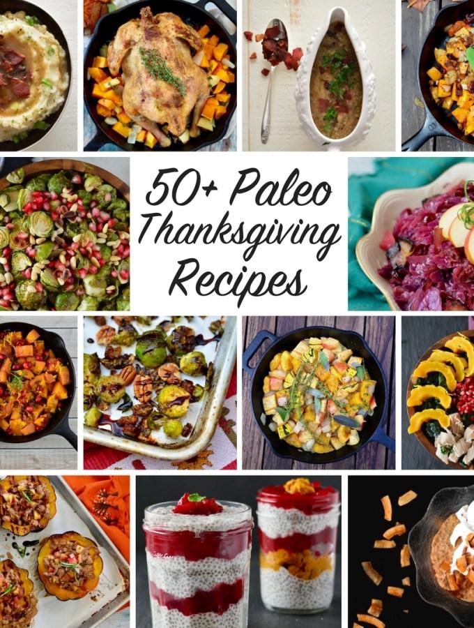 Our Paleo Thanksgiving {50+ Recipe Ideas!}