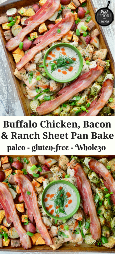 Buffalo Chicken, Bacon & Ranch Sheet Pan Bake (Whole30) | Real Food with Dana