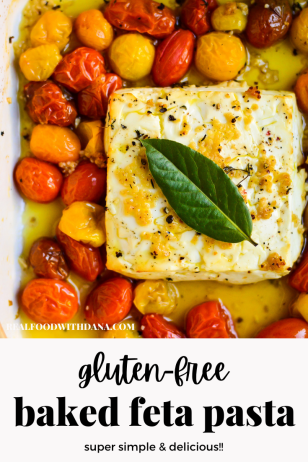 Gluten Free Baked Feta Pasta | Real Food with Dana