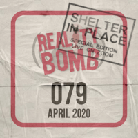 Reality Bomb Episode 079 - The Shelter In Place Live Edition