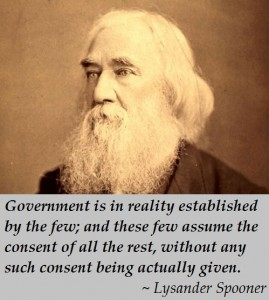 Lysander Spooner: Governments Established Without Consent
