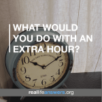 what-would-you-do-with-an-extra-hour
