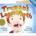 trumans loose tooth