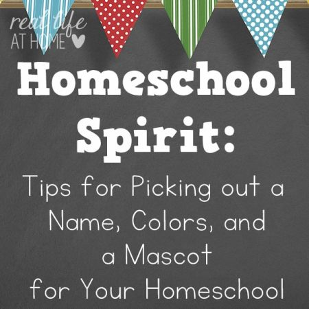 Reasons why it is a good idea to choose either a school name, colors, or a mascot for your homeschool. Plus tips for how to choose a homeschool name.   Real Life at Home