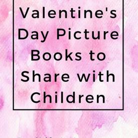 Favorite Valentine's Day Picture Books for Children