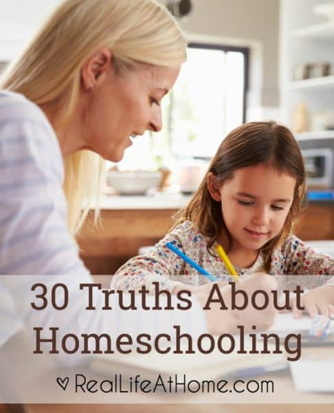30 things that a long time homeschooling mom has found to be truths about homeschooling. Many of these truths are also truths about parenthood as well.