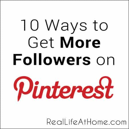10 Ways to Get More Followers on Pinterest