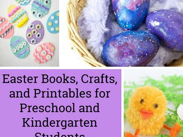 Easter Books, Crafts, and Printables for Preschool and Kindergarten Students