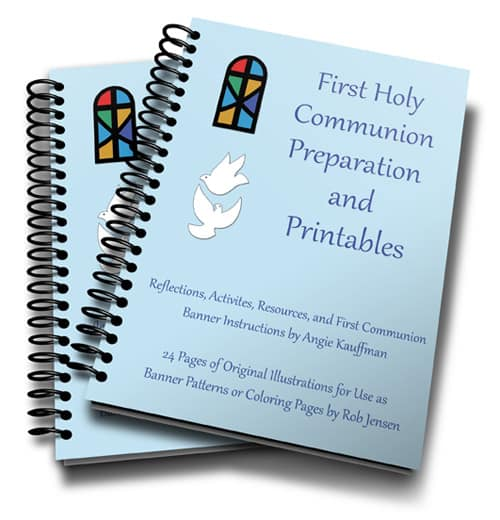 First Communion Preparation and Printable Patterns eBook