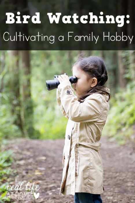 Bird watching and identification is an ideal family hobby that everyone can enjoy. Here are a few tips for developing the birding habit in your own family.   Real Life at Home