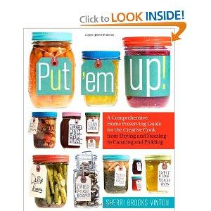 Put Em Up Canning Cookbook