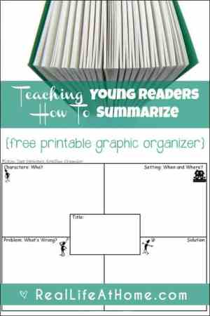 Teaching Young Readers How to Summarize (includes a free printable graphic organizer) | Real Life at Home
