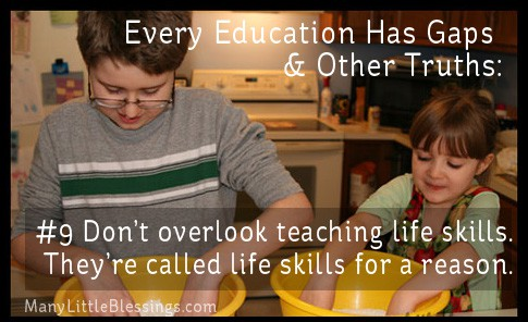 Do not overlook teaching life skills