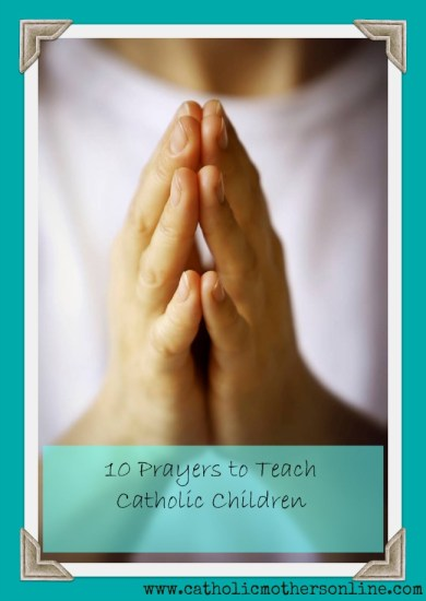 prayers to teach Catholic children