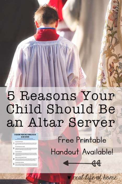 """5 Reasons Your Child Should be an Altar Server: A reflection from a mother of five on why she enjoys having her children serve and why it's an important role for them to do. This post also includes a free downloadable handout of """"5 Reasons Your Child Should be an Altar Server"""" that may be used in parishes for educational purposes."""