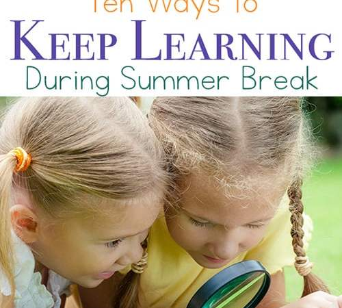 Fun Summer Learning Activities: 10 Ways to Keep Learning During Summer Break