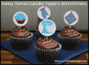 Baking Themed Cupcake Toppers and Invitations | Real Life at Home