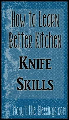 How to Learn Better Knife Skills