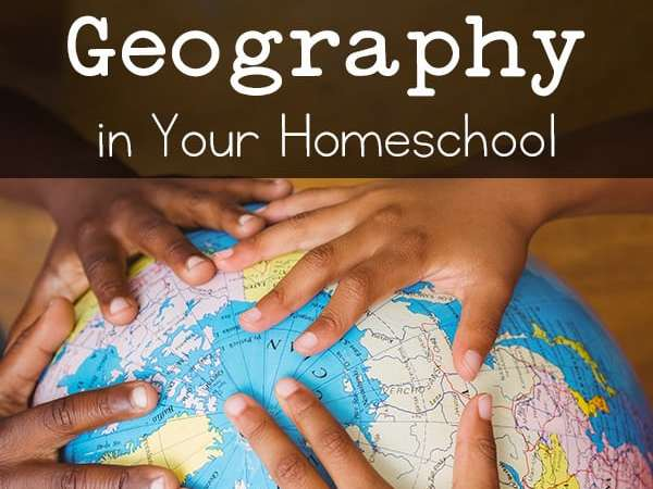 5 Fun and Easy Ways to Include Geography in Your Homeschool