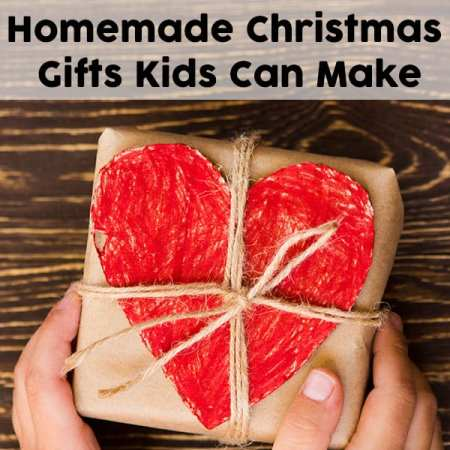 Easy And Inexpensive Ideas For Homemade Gifts Kids Can Make