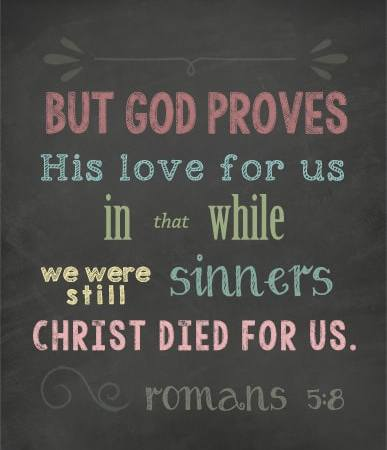 Christ Died for Us While We Were Still Sinners Chalkboard Printable