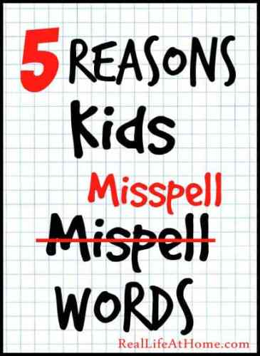 Spelling Help: 5 Reasons Kids Misspell Words - There are many reasons kids misspell words, but here are five main reasons. Learn more about them to help guide your spelling instruction.