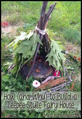 How to Build a Teepee-Style Fairy House