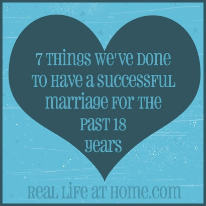 7 Things We've Done to Have a Successful Marriage for the Past 18 Years