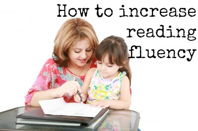 How to Increase Reading Fluency in Children