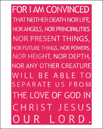 Romans 8:38-39 Free Downloadable Art Print in Four Color Choices | RealLifeAtHome.com