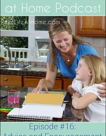 Advice and Encouragement for New Homeschoolers {Podcast Episode 16}
