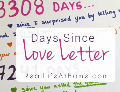 Want a sweet, inexpensive handmade gift or card idea?  Here are directions for making your own Days Since Love Letter (with a link to a days since calculator).