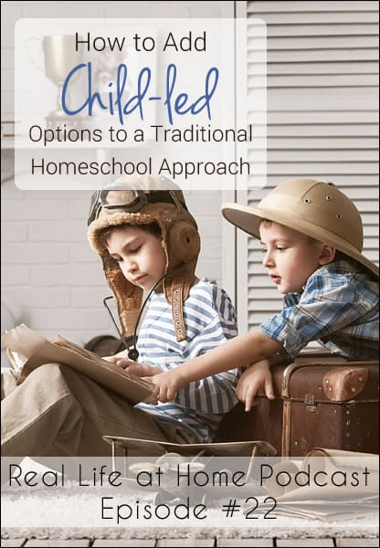 How to add child led options to a traditional homeschool approach episode 22 real life at home - Household water treatment a traditional approach ...