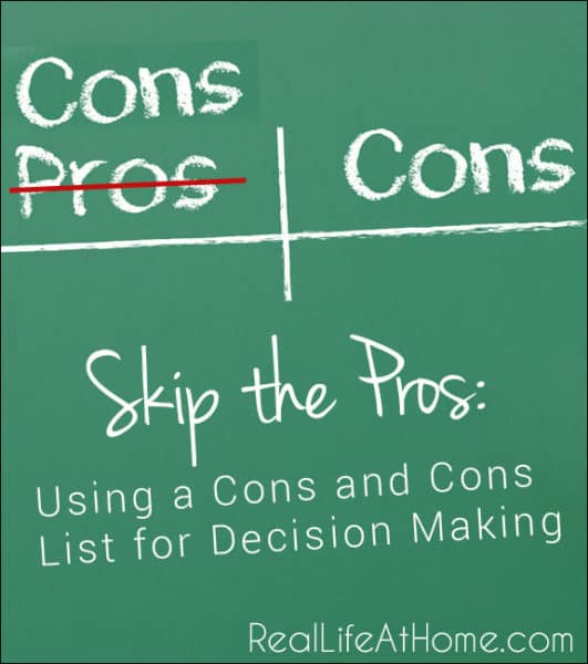 Skip The Pros Using A Cons And Cons List For Decision Making