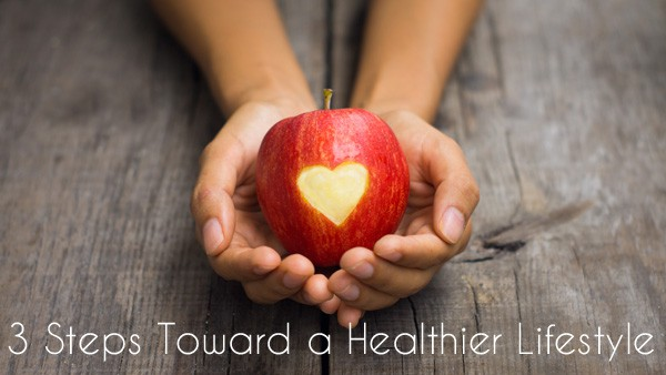 Three Steps Toward a Healthier Lifestyle (Plus a $100 Visa Card Giveaway!)