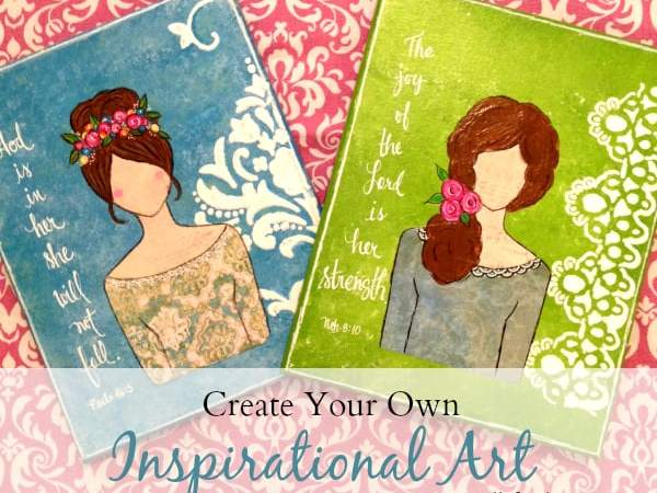 Create Your Own Inspirational Art