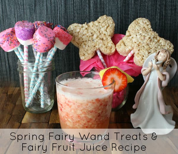 Fairy Wand Treats Options Plus a Recipe for Some Fun, Vitamin C Packed Fairy Fruit Juice | RealLifeAtHome.com