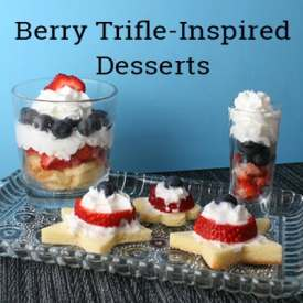 Berry Trifle-Inspired Desserts