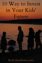10 Ways to Invest in Your Kids' Future