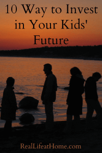 10 Way to Invest in Your Kids' Future